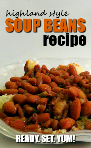 Learn how to make this highland style soup beans recipe!